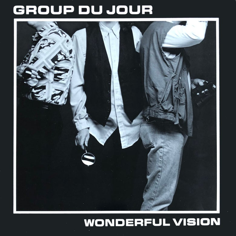 Image of Group Du Jour – Wonderful Vision EP