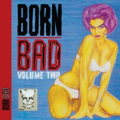 Image of LP. V.A. : Born Bad Vol 2.  Classic compilation.