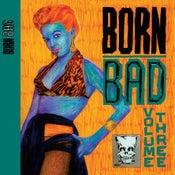 Image of LP. V.A. : Born Bad Volume 3.   Classic compilation.