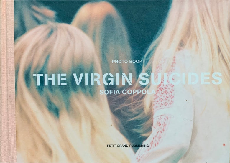 Image of (Sofia Coppola)(The Virgin Suicides Photo Book)