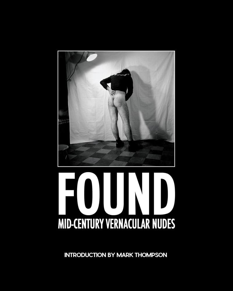 FOUND  Mid-Century Vernacular Nudes