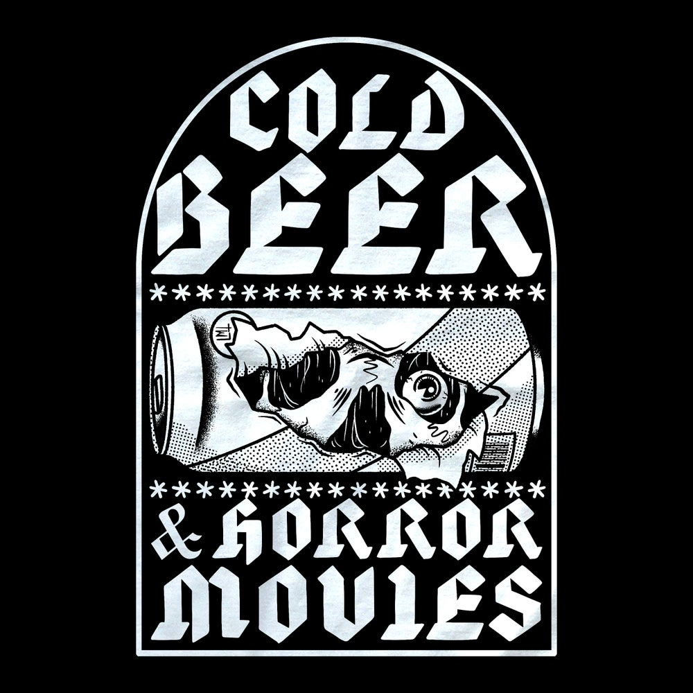 Image of Cold Beer & Horror Movies