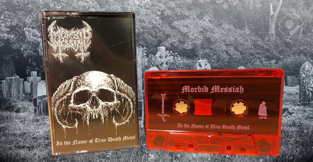 Image of Morbid Messiah - In the Name of True Death Metal