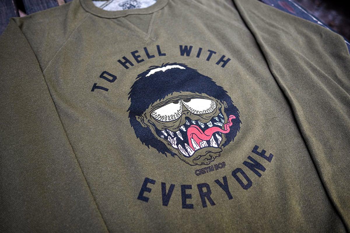 Image of To Hell With Everyone Crewneck Sweatshirt