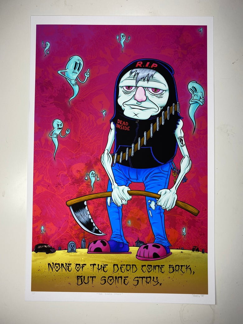 Image of The Dead Stay 11x17 edition of 5
