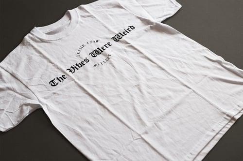 Image of  The Vibes Were Weird (Crewneck & T-Shirt)
