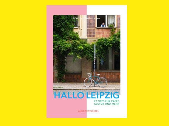 Image of BUCH Hallo Leipzig - 27 Tipps für Cafés, Kultur und mehr