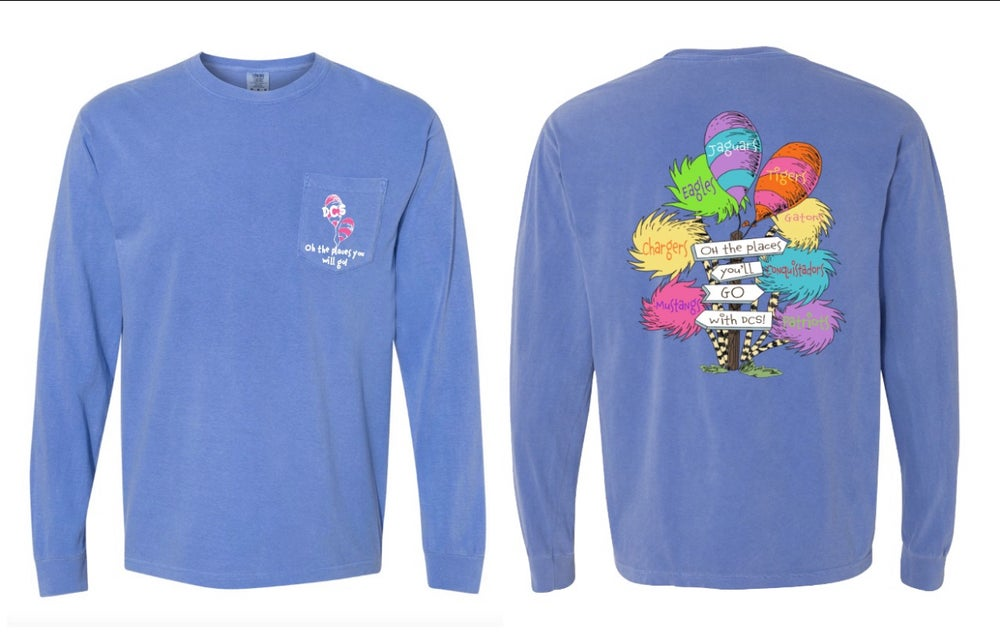 Image of Oh The Places You Will Go - #TeamDCS LONG Sleeve
