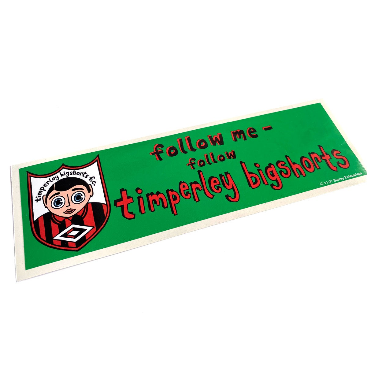 Image of Timperley Bigshorts Bumper Sticker