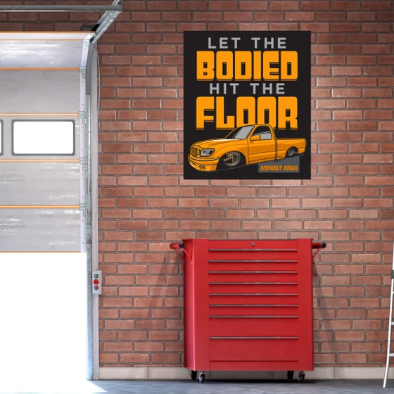 Image of Banner-Let the BODIED Hit the FLOOR