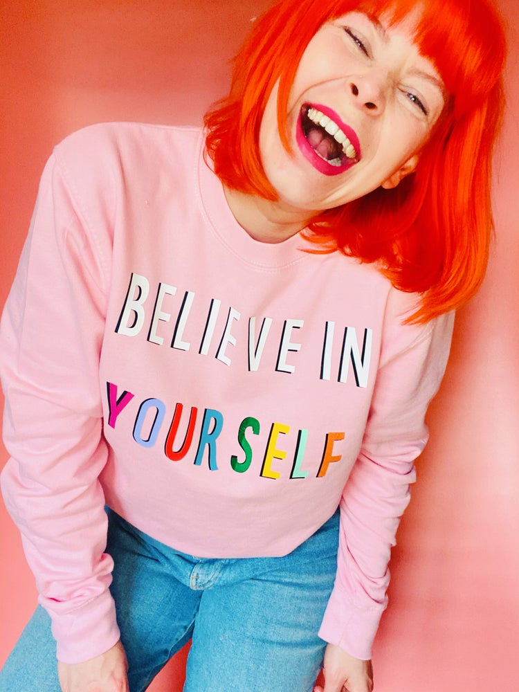 Image of Believe in yourself sweaters