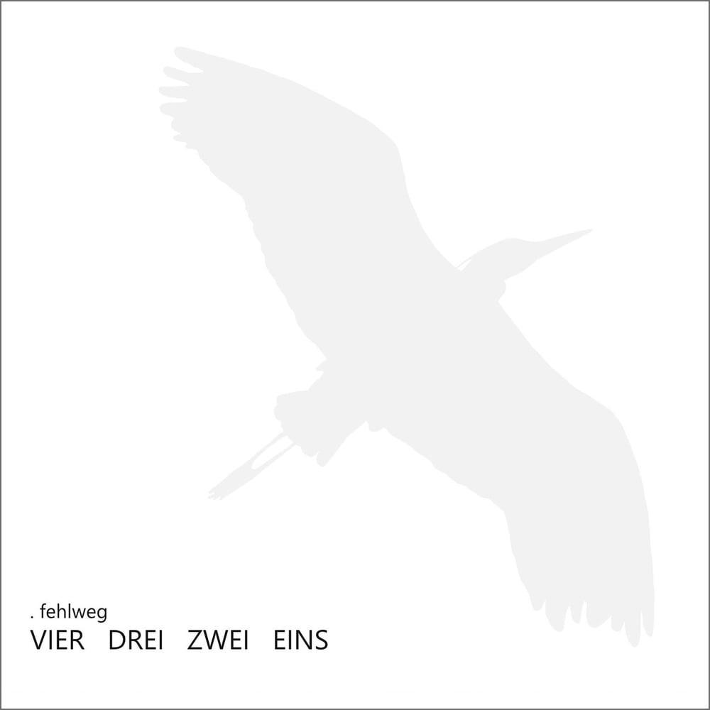 . fehlweg – VIER   DREI   ZWEI   EINS (EP)