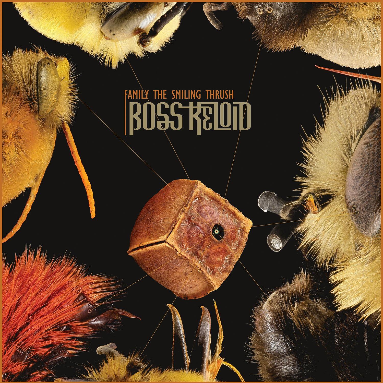 Image of Boss Keloid - Family The Smiling Thrush Limited Digipak CD