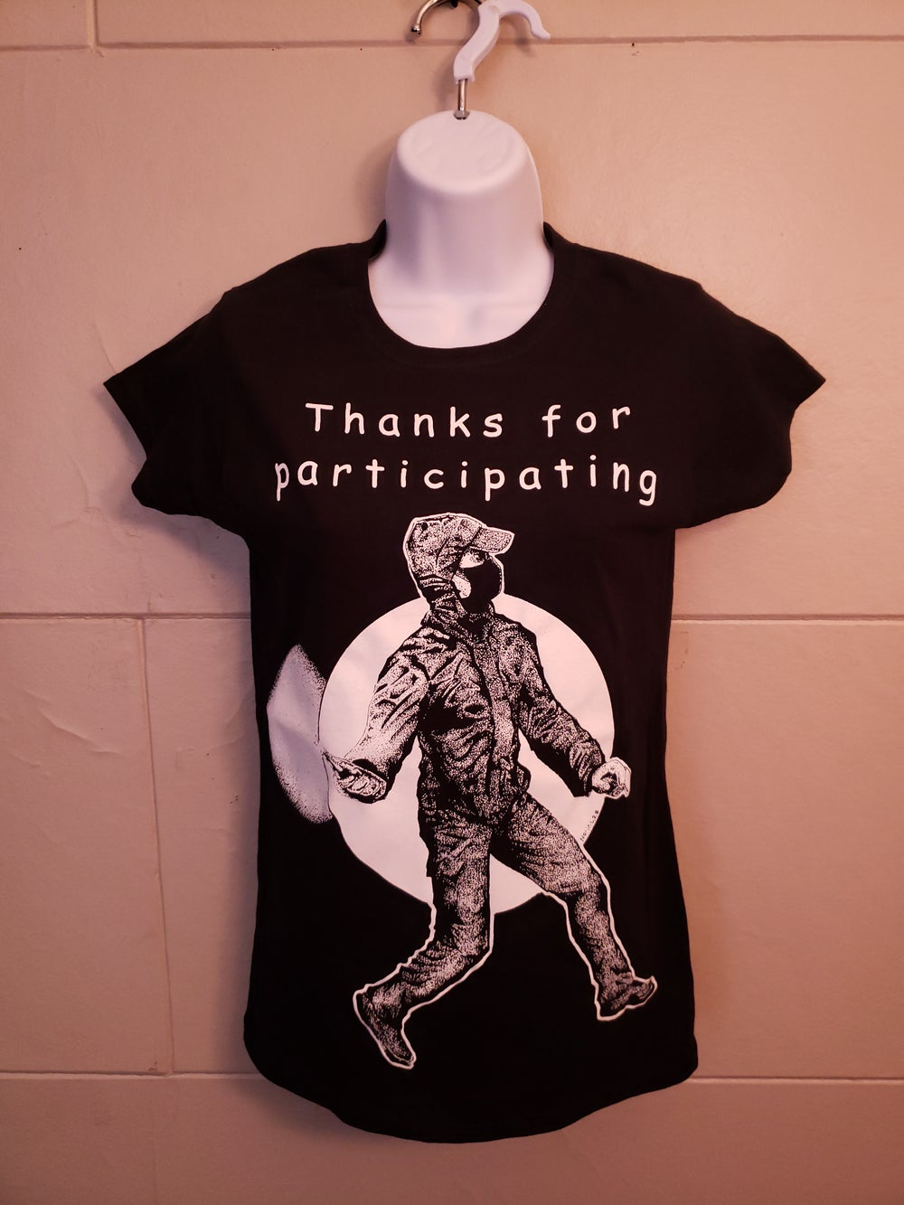 """""""Thanks for Participating"""" tees"""