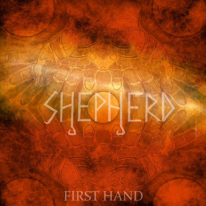 Image of Shepherd - First Hand Limited Edition Orange Vinyl