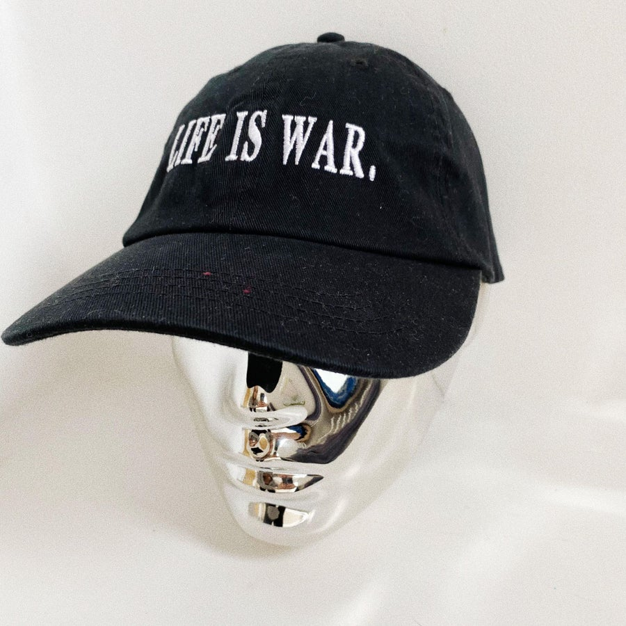 Image of THE LIFE IS WAR CAP