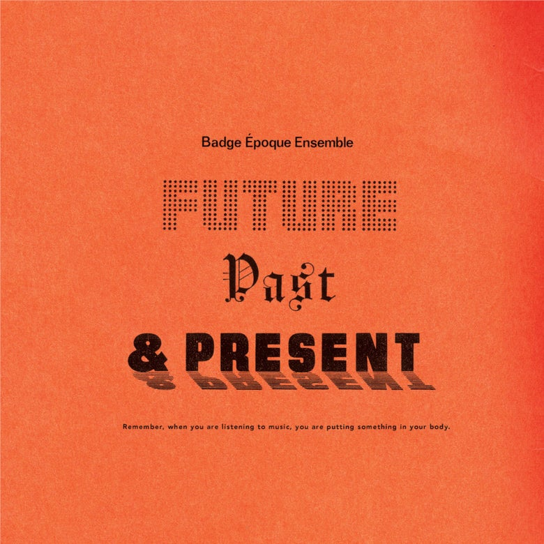 Image of Badge Époque Ensemble – Future, Past & Present LP