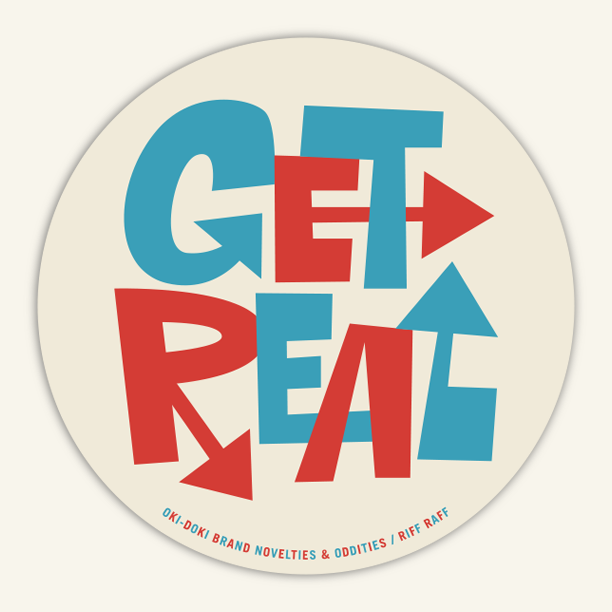 Image of GET REAL / RIFF RAFF STICKER