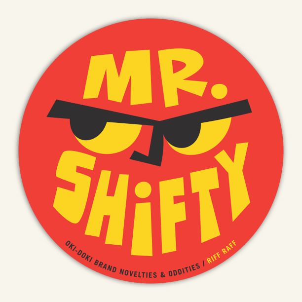 Image of MR SHIFTY / RIFF RAFF STICKER