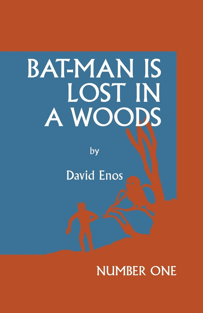 Image of Bat-Man is Lost in a Woods by David Enos