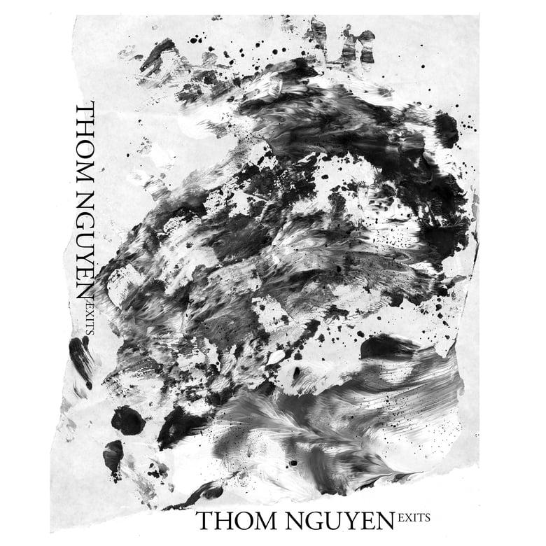 """Image of Thom Nguyen """"Exits"""" CS"""