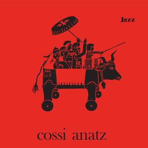 Cossi Anatz - Jazz Afro-Occitan (Diggersdigest - French Attack)