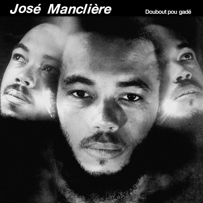 José Manclière - Doubout Pou Gadé (Diggersdigest - 2018)