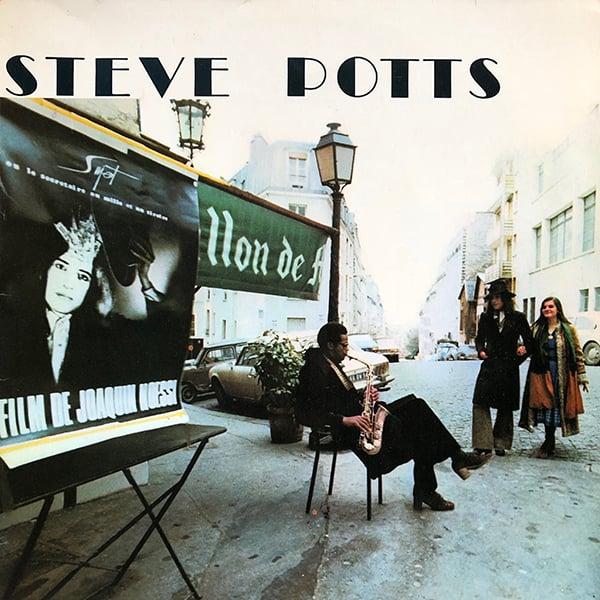 Steve Potts - Musique Pour Le Film d'un Ami (Un-Deux-Trois - 1975)