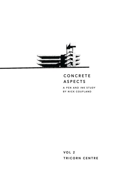 Image of Concrete Aspects Volume 2. The Tricorn Centre.