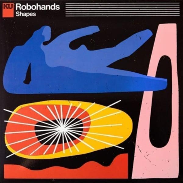 Robohands - Shapes ( KingUnderground Records - 2020)