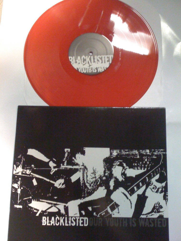 "Image of Blacklisted ""Our Youth Is Wasted"" 12 inch RED vinyl LP"