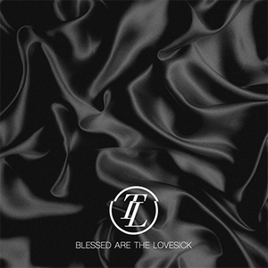 Image of True Lovers - Blessed Are The Lovesick (CD)