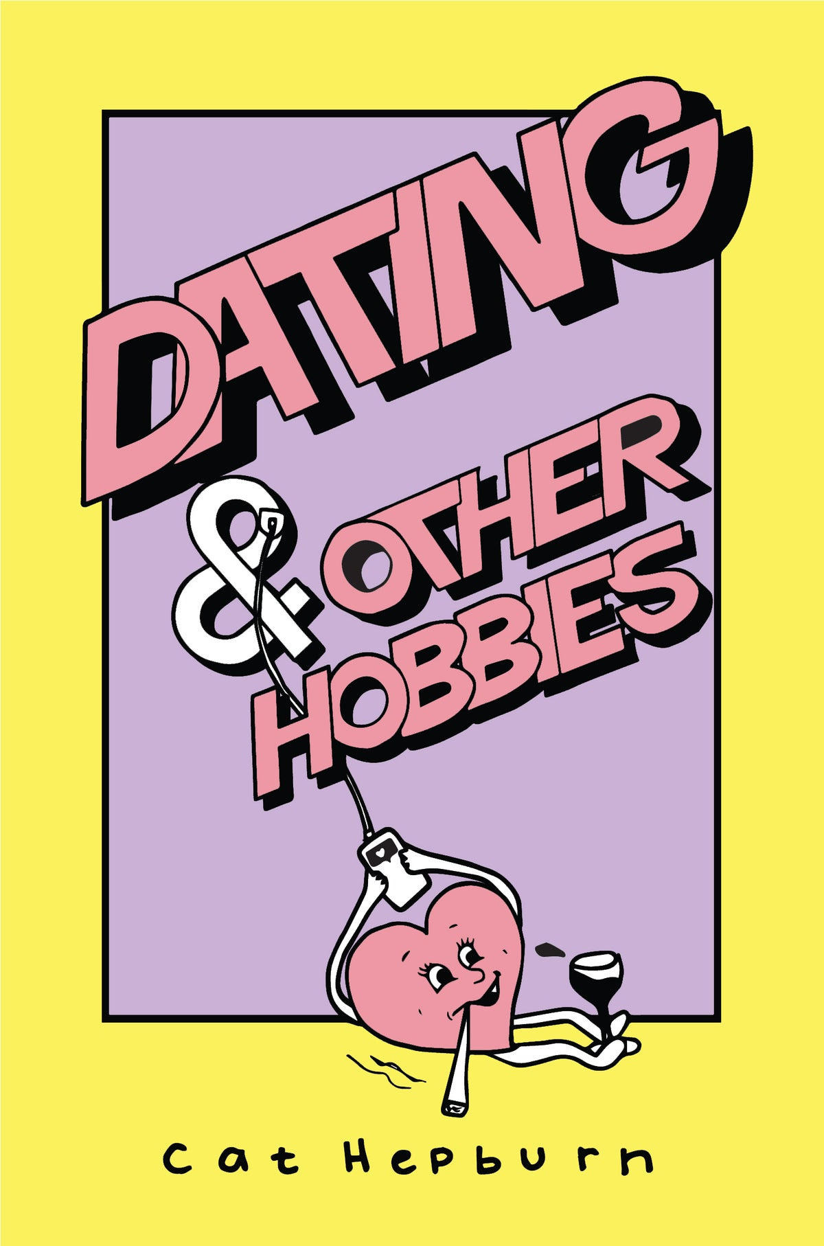 Image of Dating & Other Hobbies