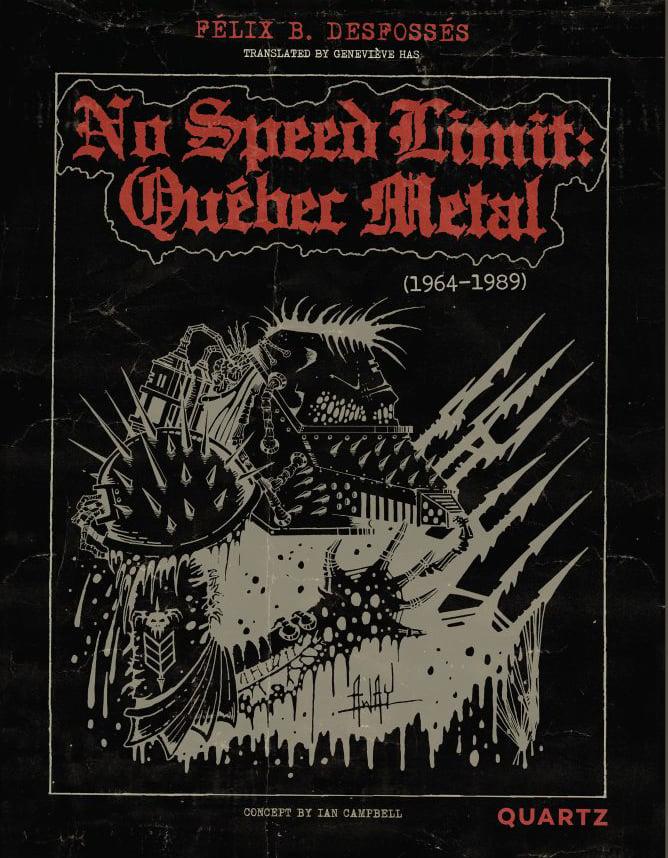 NO SPEED LIMIT: QUEBEC METAL 1964-1989  Book