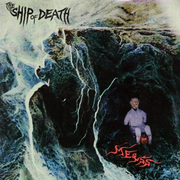 """ME♀SS  """"The Ship Of Death"""" LP"""