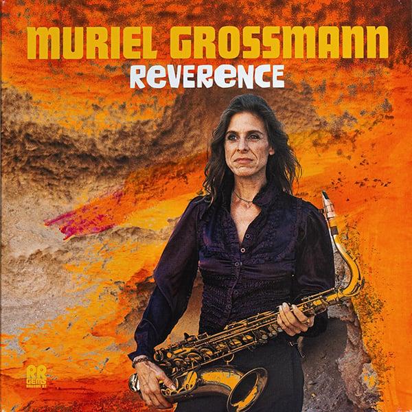 Muriel Grossman - Reverence (RRGEMS - 2019)