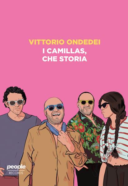"""Image of Vittorio Ondedei - """"I Camillas, che storia"""""""