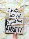 Zine: I don't hate you... I just have ANXIETY