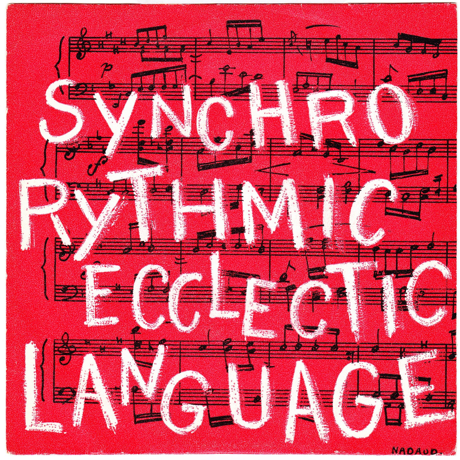 Synchro Rythmic Ecclectic Language - Sipote / Suite (Songs Records - 1972)