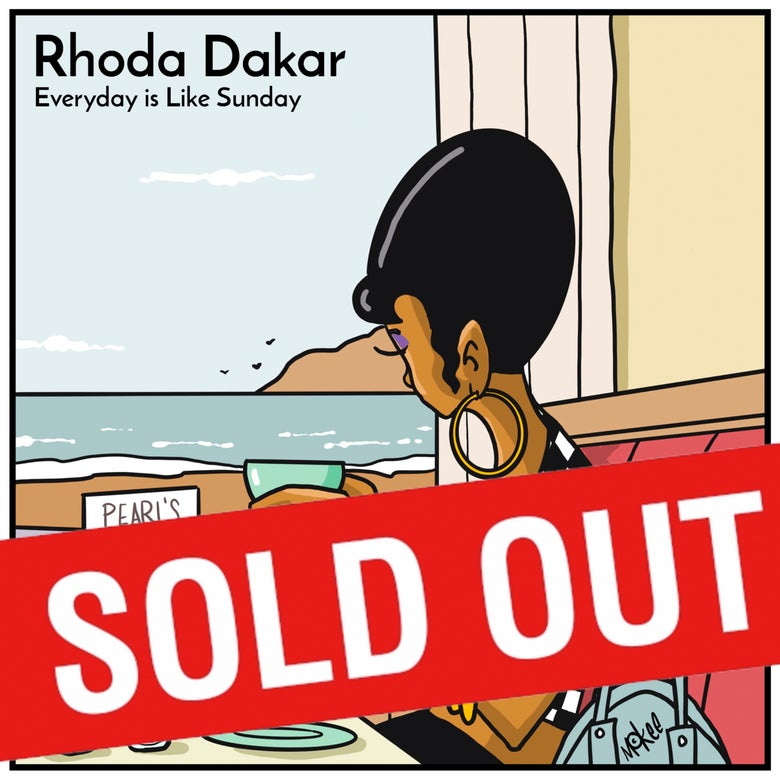 Image of Pre-Order: Rhoda Dakar - Everyday Is Like Sunday 7""