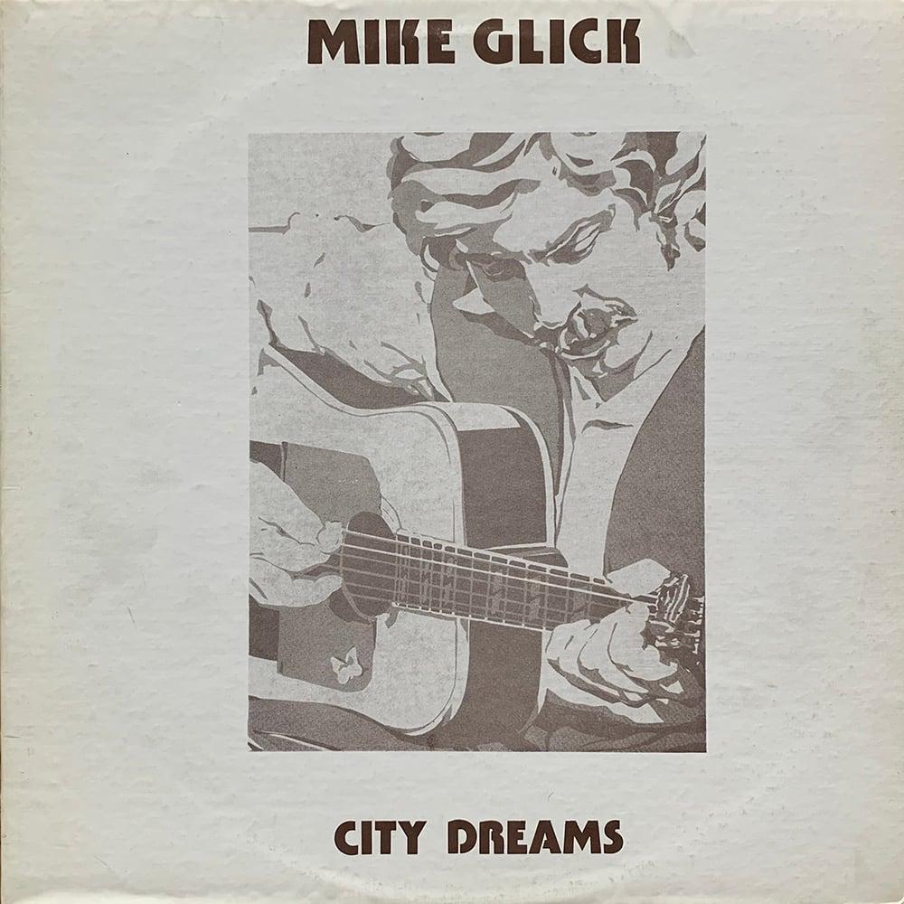Mike Glick - City Dreams (New Morning Records - 1977)