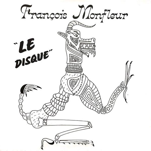 François Monfleur - Le Disque (Private - 1986)