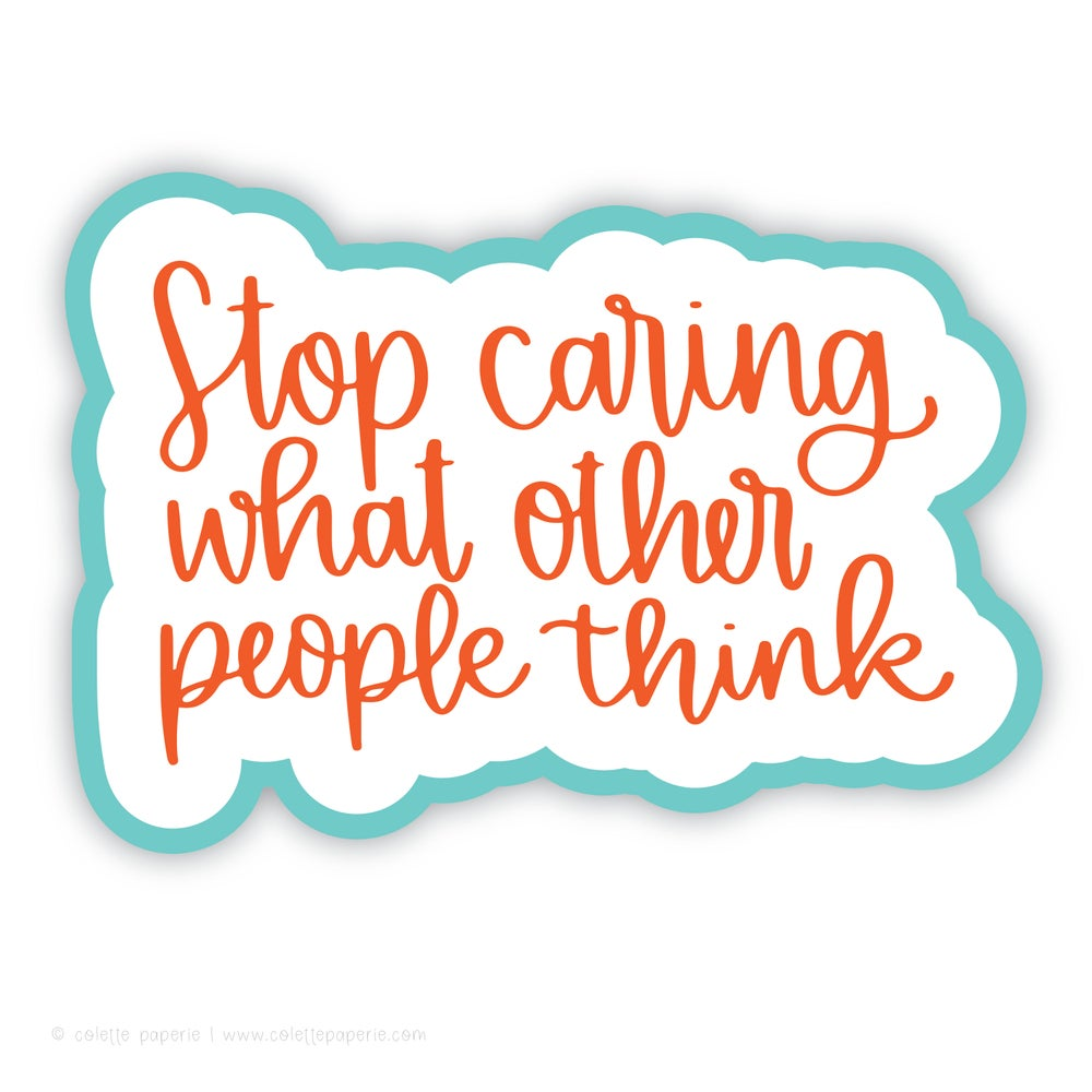Image of Stop Caring Sticker