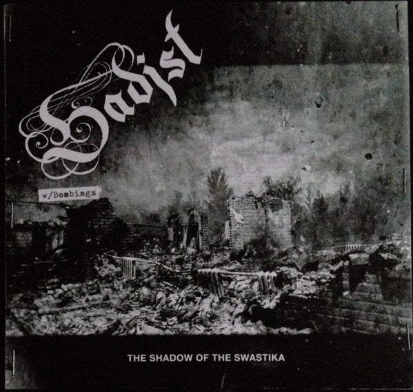 """SADIST-IN THE SHADOW OF THE SWASTIKA 7"""""""