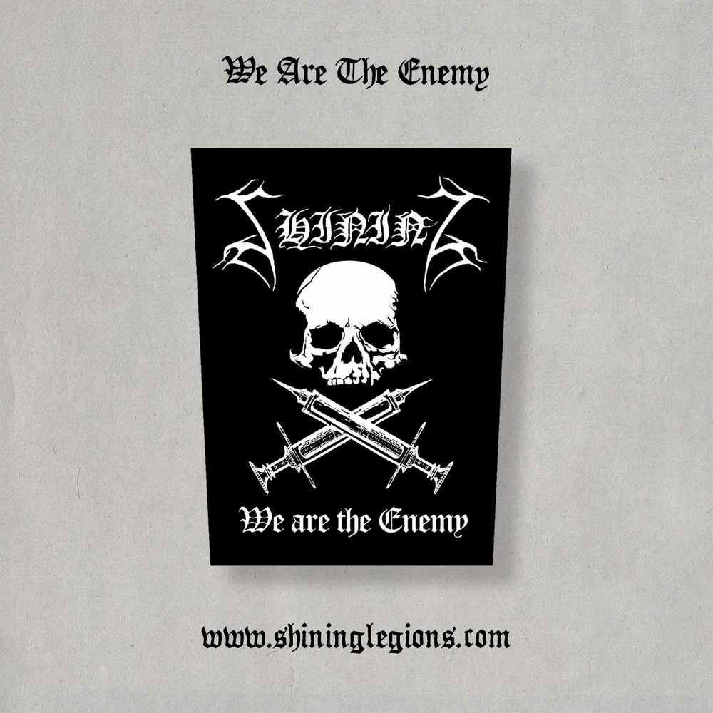 "Image of Shining ""We Are The Enemy"" Official Backpatch"