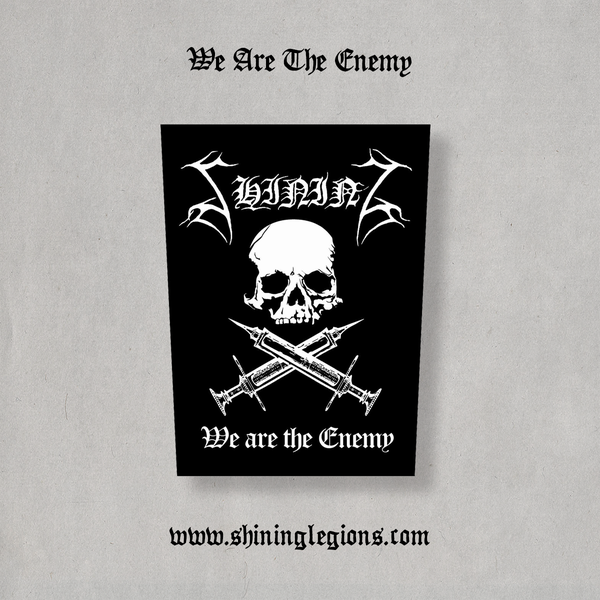 "Image of Shining ""We Are The Enemy"" Back-patch"