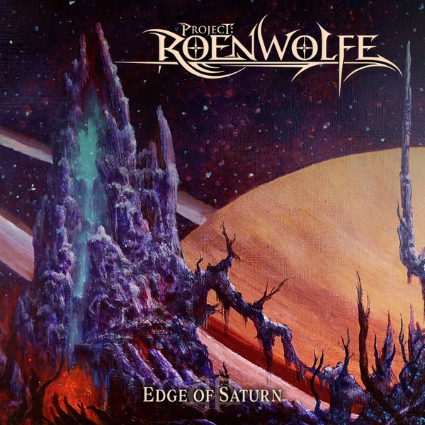 Image of PROJECT: ROENWOLFE - Edge Of Saturn
