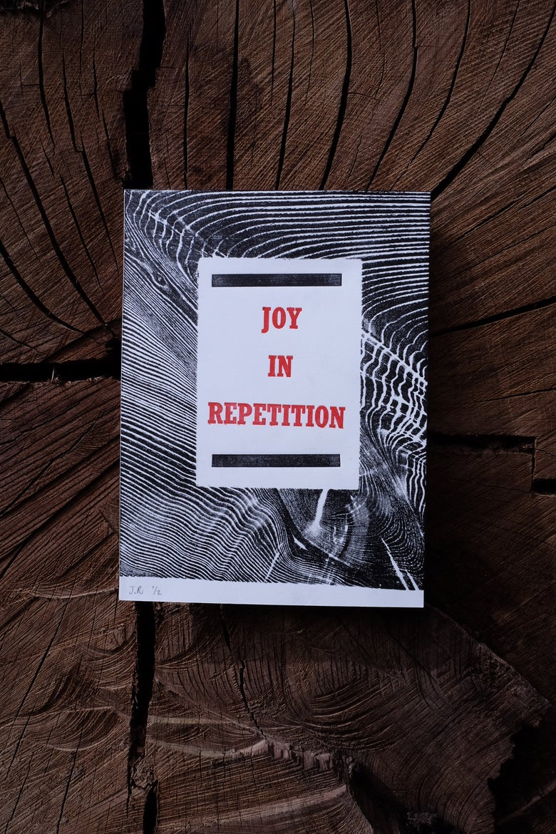 Image of JOY IN REPITITION 01