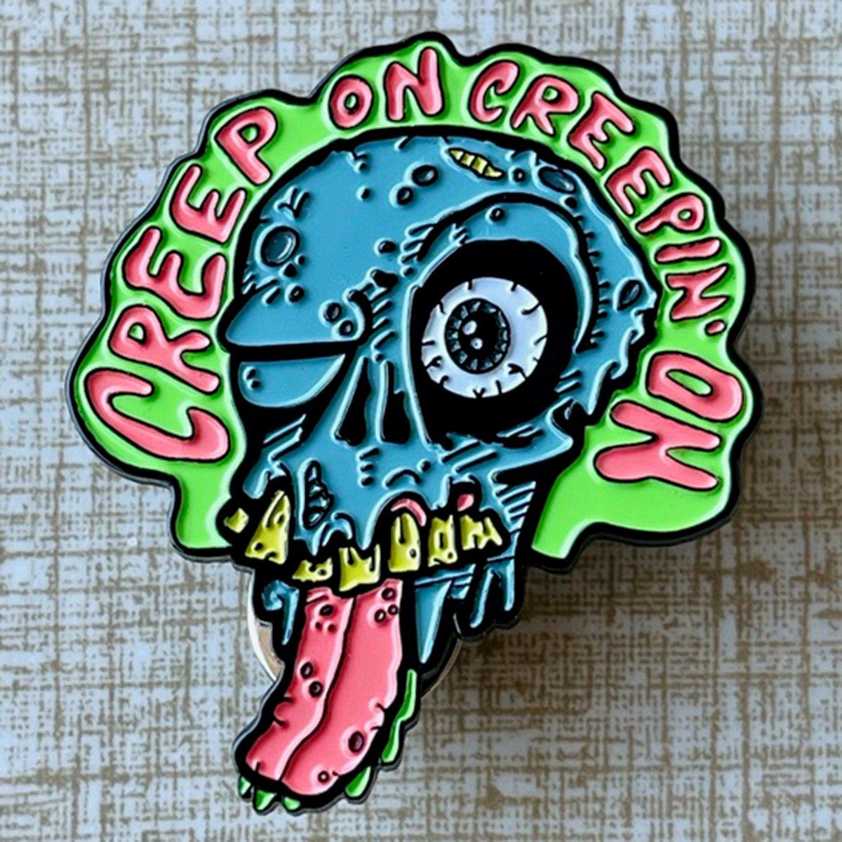 "CREEP ON CREEPIN' ON Rotting Zombie 1.75"" Soft Enamel Pin"