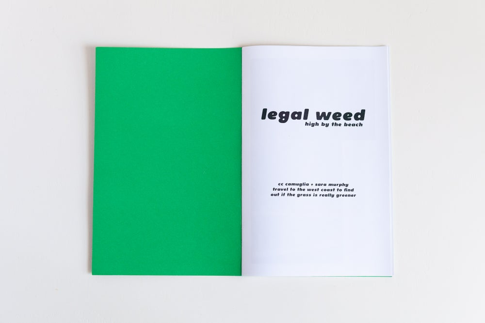 Image of legal weed - sara murphy + cc camuglia